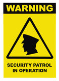 Security patrol in operation text warning sign label, isolated, large detailed vertical closeup royalty free stock images