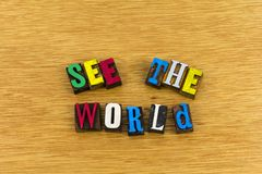 See the world dreaming letterpress. Dream dreaming planning see the world travel do what you love education learning letterpress type wood background Stock Photography