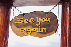 See you again sign Royalty Free Stock Image
