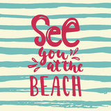 See you at the beach - hand drawn lettering quote colorful fun brush ink inscription for photo overlays, greeting card Stock Photo