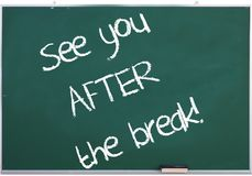 See you after the break! Royalty Free Stock Photography