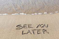 See you later written on the beach. Stock Photo