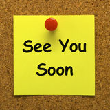 See You Soon Means Goodbye Or Farewell. See You Soon Meaning Goodbye Or Farewell Royalty Free Stock Image