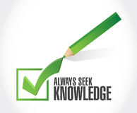 Always seek knowledge check mark sign concept Royalty Free Stock Photos