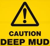 Segnale di pericolo del fango profondo Fotografia Stock Libera da Diritti
