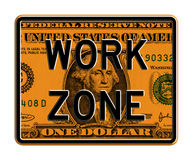 Segno di zona di lavoro sulla banconota del dollaro Immagine Stock