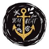 Segno tipografico con la frase fate galleggiare la mia ancora decorata barca, le conchiglie, onda Grande per amore, giorno di big Immagini Stock Libere da Diritti