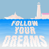 Segua i vostri sogni Fotografie Stock