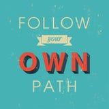 Segua il vostro manifesto del percorso Fotografia Stock