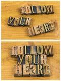 Segua il vostro scritto tipografico di amore del cuore Fotografie Stock Libere da Diritti