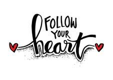 Segua la vostra iscrizione della mano del cuore Illustrazione Vettoriale