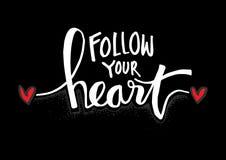 Segua la vostra iscrizione della mano del cuore Illustrazione di Stock