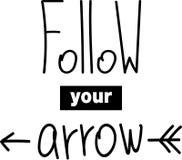 Segua la vostra iscrizione di vettore della freccia Fotografia Stock Libera da Diritti