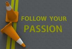 Segua la vostra passione, messaggio sulla strada illustrazione di stock