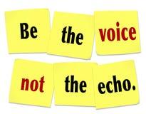 Seien Sie die Stimme nicht Echo Sticky Note Saying Quote Lizenzfreie Stockfotos