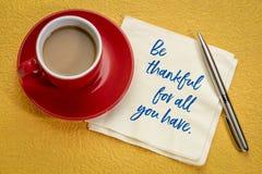 Seien Sie für alle dankbar, die Sie haben stockbild