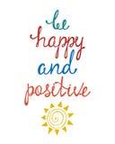 Seien Sie glücklich und positiv Inspirierend Zitat über glückliches Stockfoto