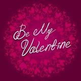 Seien Sie meine Valentinsgrußbeschriftung auf dem Hintergrund mit Herzvektorkarte Glücklicher Valentinsgruß `s Tag Stockbild