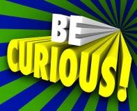 Seien Sie neugierige Wissens-Informationen der neugierigen Wort-3d Lizenzfreie Stockbilder