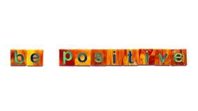 Seien Sie positiv Stockfoto