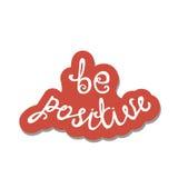 Seien Sie positiv Inspirierend Zitat über glückliches Lizenzfreies Stockfoto