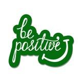Seien Sie positiv Inspirierend Zitat über glückliches Stockfotos