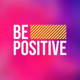 Seien Sie positiv Lebenzitat mit modernem Hintergrundvektor stock abbildung