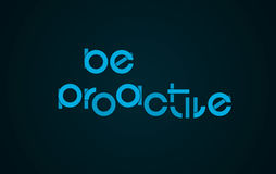 Seien Sie proaktiver Slogan Lizenzfreies Stockfoto
