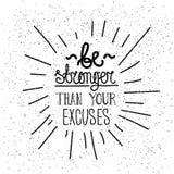 Seien Sie stärker als Sie Entschuldigungen Einfaches Plakat Lizenzfreie Stockbilder
