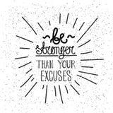 Seien Sie stärker als Sie Entschuldigungen Einfaches Plakat Lizenzfreie Stockfotos