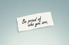 Seien Sie stolz auf, wem Sie sind Lizenzfreies Stockbild