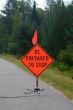 Seien zum Stoppschild vorbereitet Sie Lizenzfreie Stockbilder