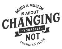Sein ein Moslem ist über das Ändern nicht ändernder Islam lizenzfreie abbildung
