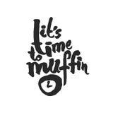 Seine Zeit zur Muffin-Kalligraphie-Beschriftung Lizenzfreie Stockfotos