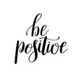 Seja citações inspiradas positivas escritas à mão positivas Fotografia de Stock Royalty Free
