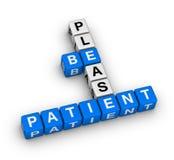Seja por favor paciente Imagens de Stock