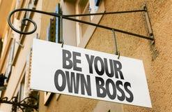 Seja seu próprio chefe assinam dentro uma imagem conceptual Imagem de Stock Royalty Free
