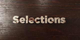 Selections - grungy wooden headline on Maple  - 3D rendered royalty free stock image. This image can be used for an online website banner ad or a print Stock Image