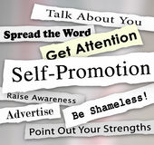 Self-Promotion Headlines Marketing Publicity Attention. Self-Promotion words and phrases in torn or ripped newspaper headlines to illustrate getting marketing Royalty Free Stock Photos