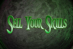Sell Your Skills Concept Stock Image