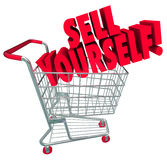 Sell Yourself Shopping Cart Market Your Abilities Skills. Sell Yourself words on a shopping cart in 3d words to promote skills and abilities when interviewing Stock Photography