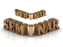 Seminar and Webinar Inscription golden letter Royalty Free Stock Photo
