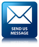 Send us message blue square button Royalty Free Stock Photos