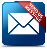 Send us message blue square button red ribbon in corner Stock Photo