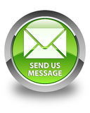 Send us message glossy green round button Stock Image