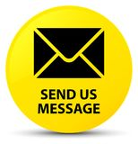 Send us message yellow round button Royalty Free Stock Photo