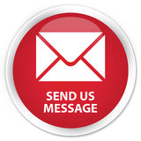 Send us message premium red round button Royalty Free Stock Image