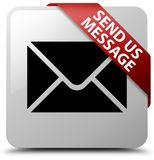 Send us message white square button red ribbon in corner. Send us message isolated on white square button with red ribbon in corner abstract illustration Stock Image
