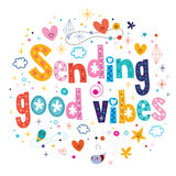 Sending good vibes. Decorative type lettering design Royalty Free Stock Image