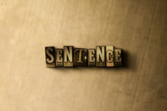 SENTENCE - close-up of grungy vintage typeset word on metal backdrop. Royalty free stock - 3D rendered stock image.  Can be used for online banner ads and Royalty Free Stock Photo